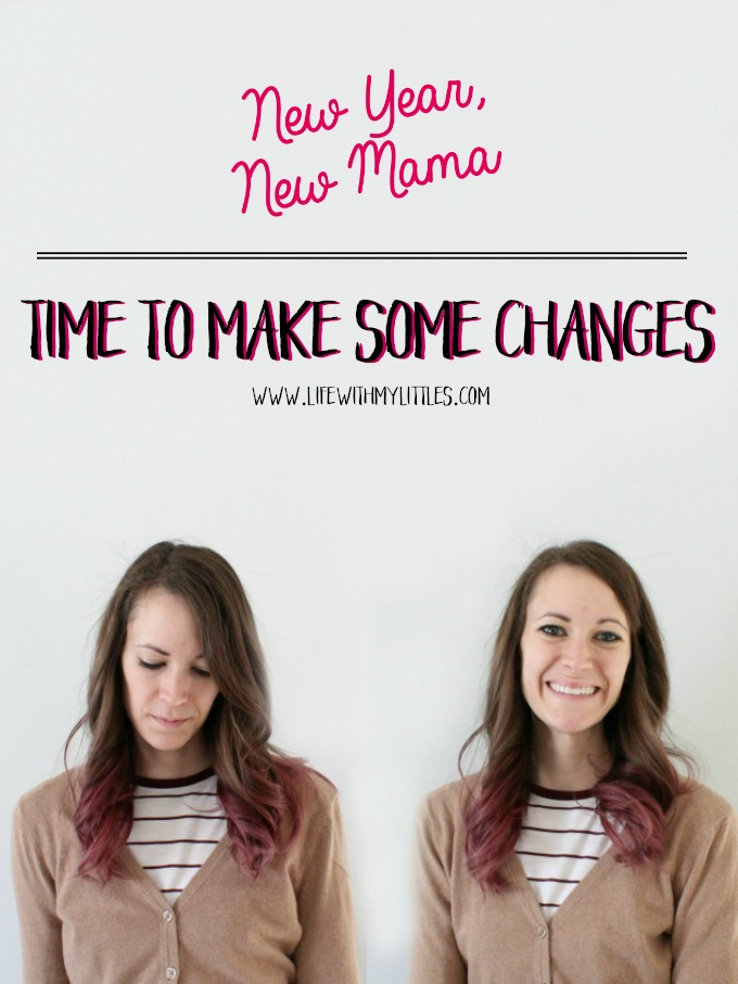 Now that you've read all the New Year, New Mama posts, it's time to make some changes! Read the last post in the series and download the free worksheet so you can start living your best mom life!