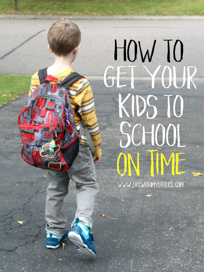 How to Get Your Kids to School on Time - Life With My Littles