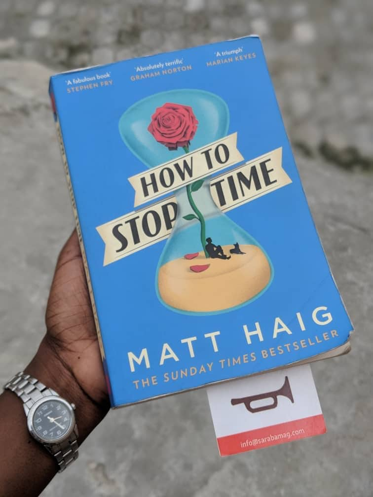 Book Review : How To Stop Time – Matt Haig