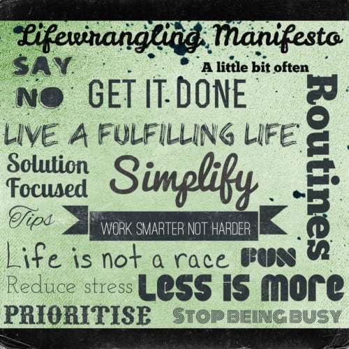 The Lifewrangling Manifesto 1