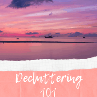 Decluttering 101: The Ultimate Guide