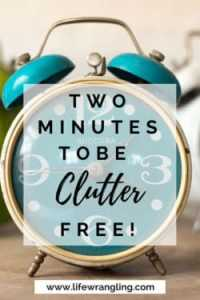 Declutter fast with this 2 minute rule.