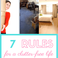 7 Rules For a Clutter-Free Life