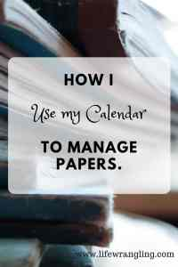Using a calendar to declutter papers 5