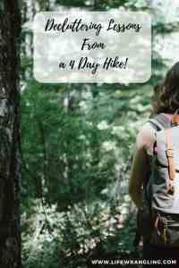 Decluttering lessons from a 4 day hike 5