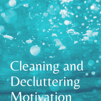 How To Get Motivated To Clean And Declutter