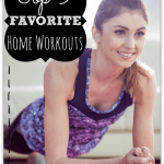 My Top 9 Favorite Home Workouts of All Time