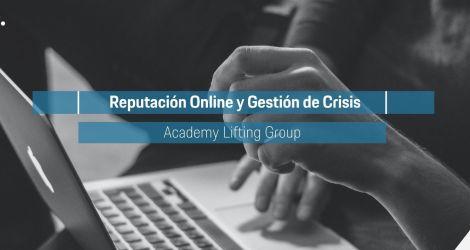 Lifting Academy | ¿Por qué es importante cuidar la reputación online?