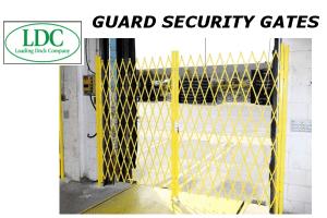 LDC Security Gates