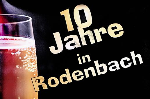 10 Jahre Rodenbach – unser Jubiläum