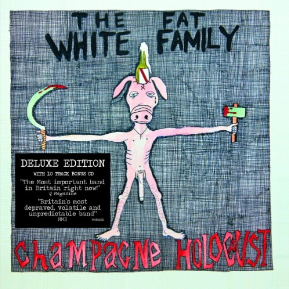 Fat White Family – Champagne Holocaust