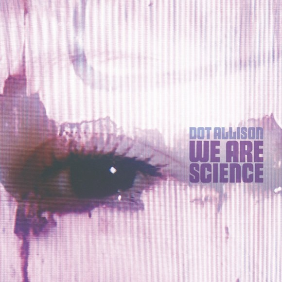 We Ar Science by Dot Allison