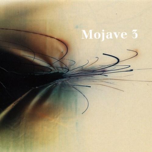 Mojave 3 - Ask Me Tomorrow