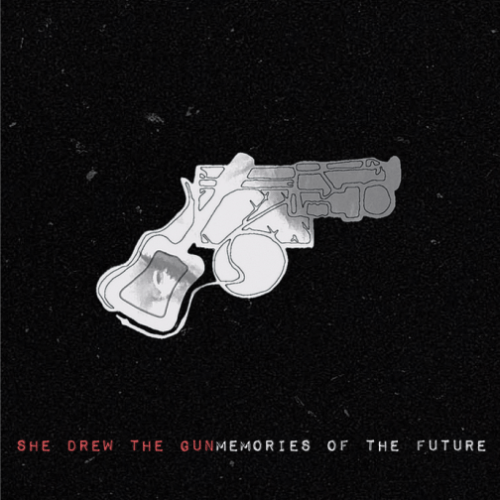 She Drew The Gun - Memories of the Future
