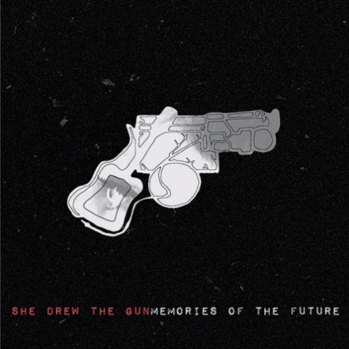 She Drew The Gun - Memories of the Future