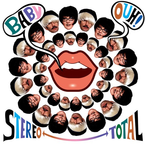 Stereo total - Baby Ouh