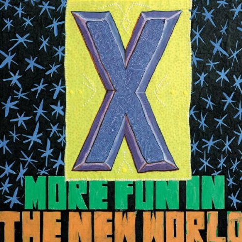X- More Fun In The New World