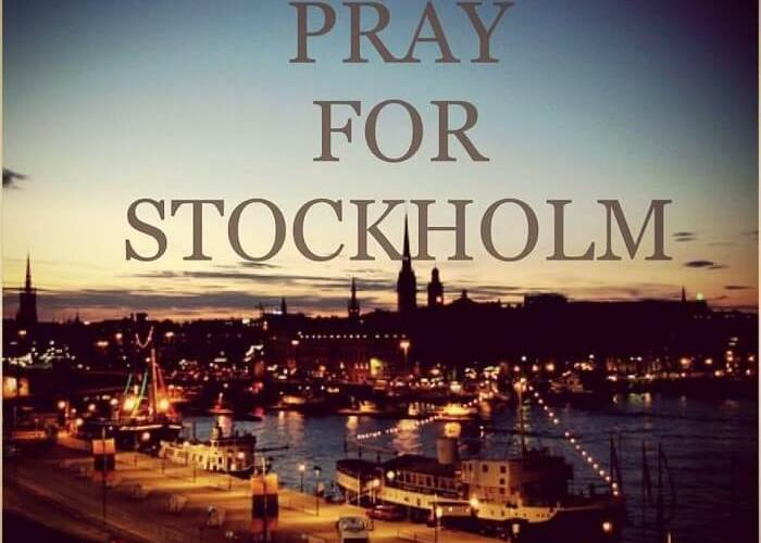 Prayer for Stockholm - Lord Come With Your Peace to All Peoples & Cities