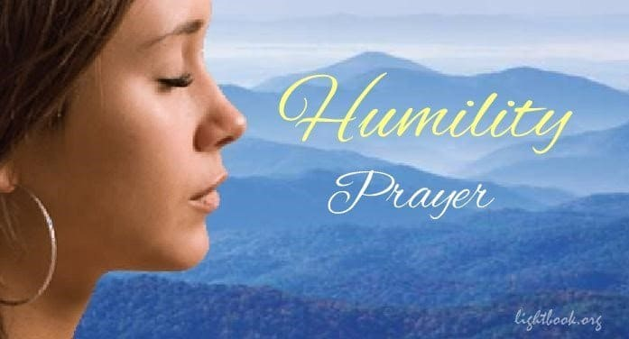 Humility Prayer - Jesus Change Me, Make My Live that Sensitive to Your Holiness