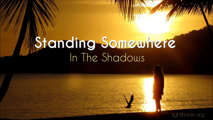 Standing Somewhere In the Shadows You'll Find Jesus - Hymn with Lyrics