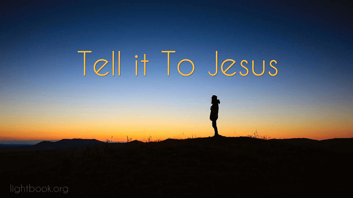 Tell it to Jesus, He is a Friend that's Well Known - Hymn with Lyrics