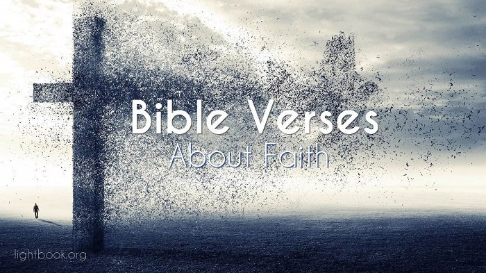 Bible Verses about Faith - What Does the Bible Say about Faith?