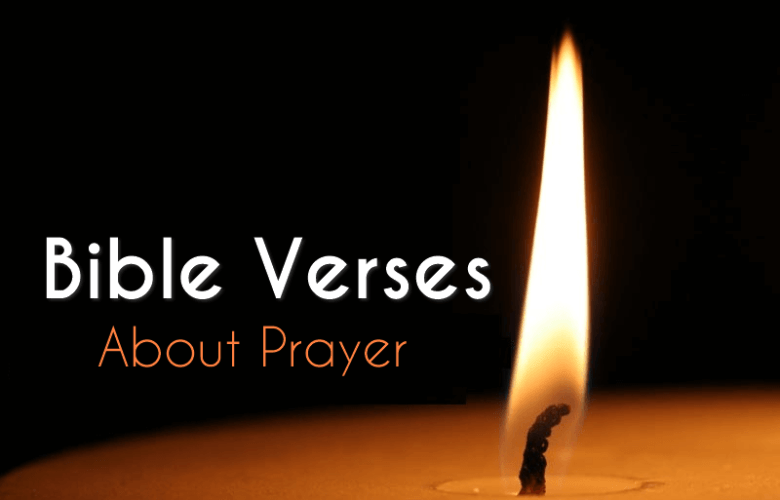 Bible Verses about Prayer - What Does the Bible Say about Prayer?