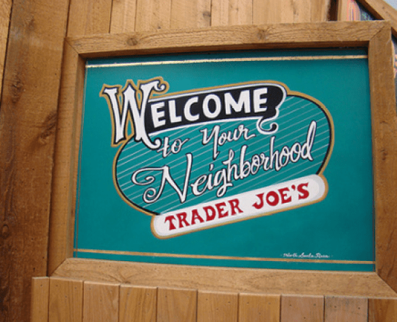 Welcome sign from Trader Joes