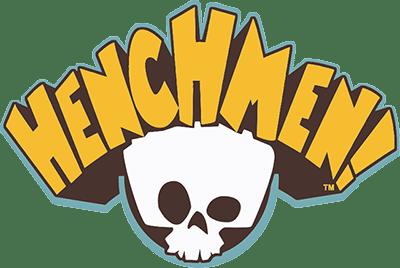 Henchmen!