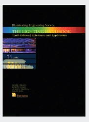 Ies lighting handbook lightneasy ies announces pre publication offer for 10th edition of lighting ies lighting handbook 10th edition pdf mouthtoearscom fandeluxe Choice Image