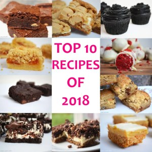 My Top 10 Recipes of 2018 round up post that has your favourite recipes of 2018! #reciperoundup #top10recipes #condensedmilkbrownies #blackvelvetcupcakes