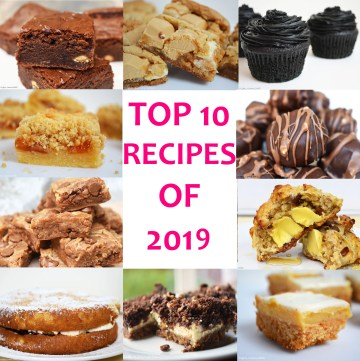 My Top 10 Recipes of 2018 round up post that has your favourite recipes of 2019! #reciperoundup #top10recipes #condensedmilkbrownies #blackvelvetcupcakes