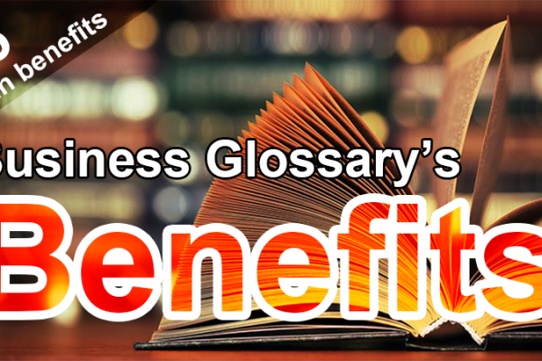 what are the benefits of business glossary