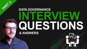 data governance interview questions part 2