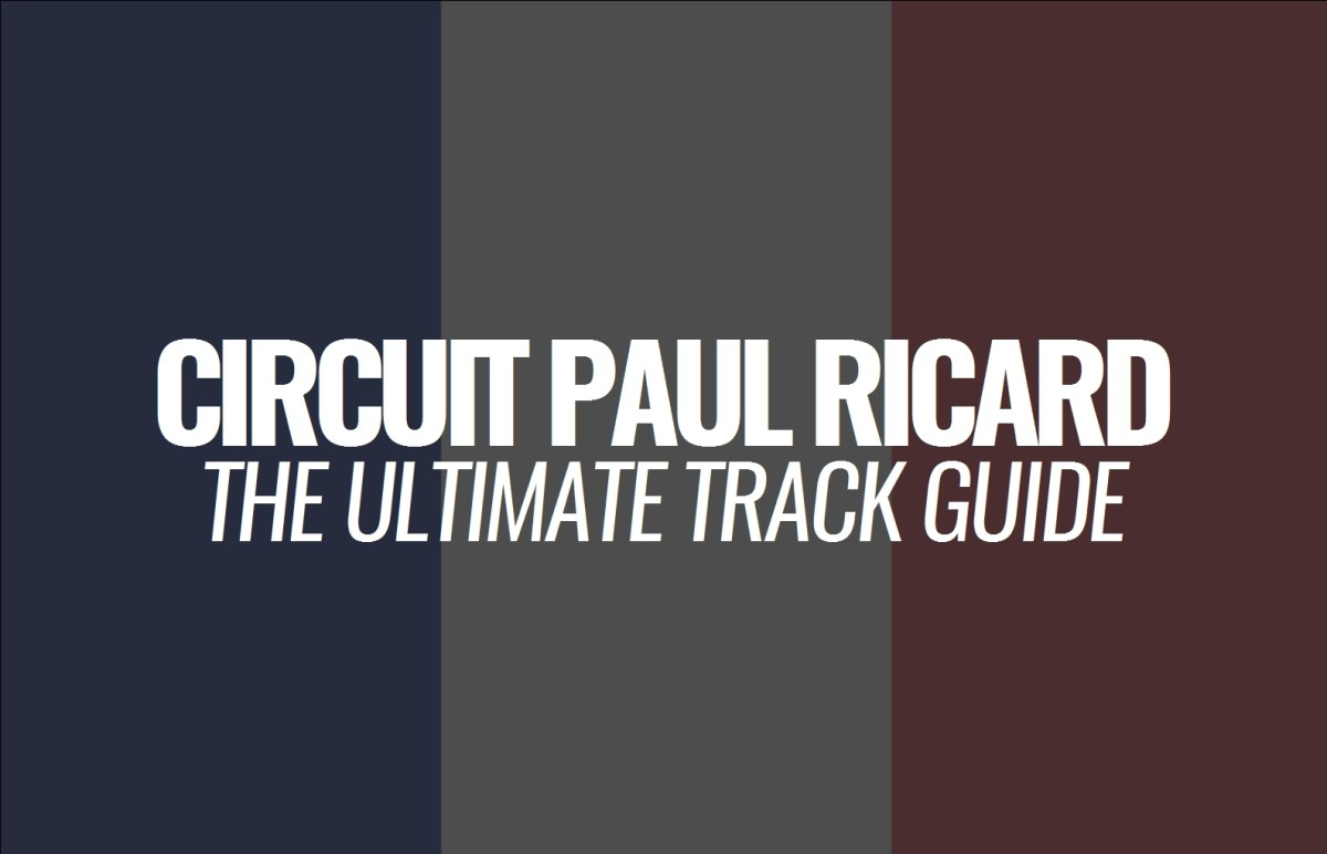 Circuit Paul Ricard: The Ultimate Track Guide