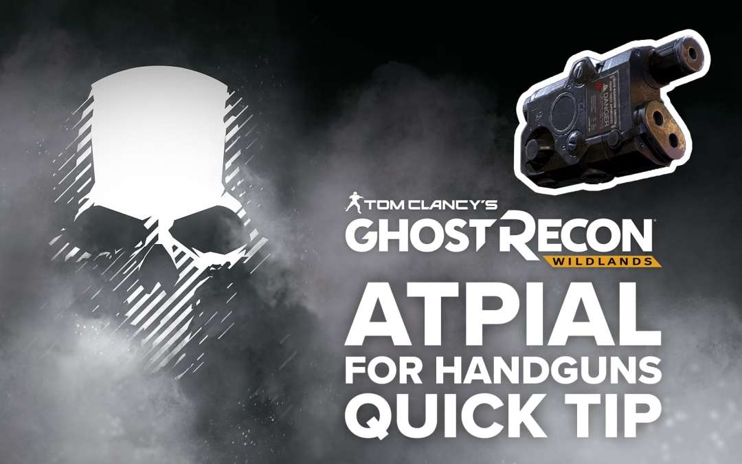ATPIAL Laser Sight (handgun) location and details – Quick Tip for Ghost Recon: Wildlands