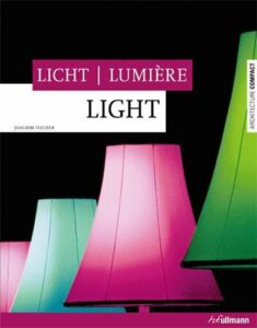 Lumiere Light Licht - Joachim Fischer