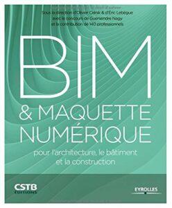 bim-et-maquette-numerique-pour-l-architecture-le-batiment-et-la-construction-couverture-cstb-editions-eyrolles