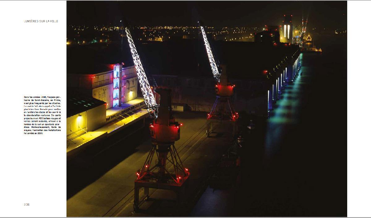 Lumières sur la ville, une histoire de l'éclairage urbain, de Agnès Bovet-Pavy - page de la Nuit des Docks à Saint-Nazaire de Yann Kersalé, 1991