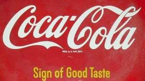 Coca-Cola Sign of Good Taste