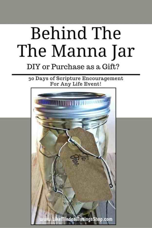 Behind The Manna Jar