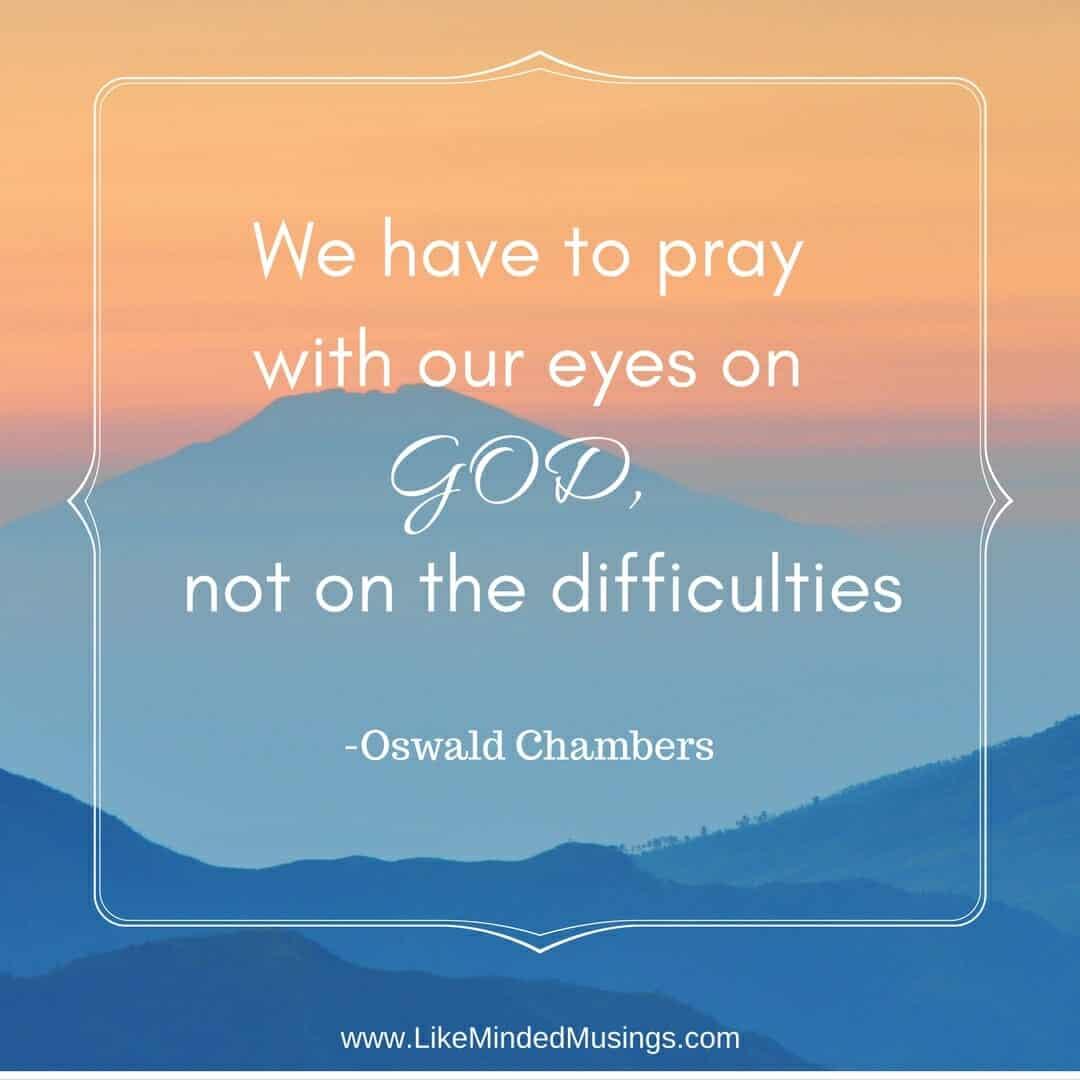 eyes-on-god-oswald-chambers-like-minded-musings
