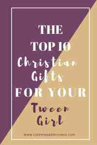 top-10-christian-gifts-for-your-tween-girl
