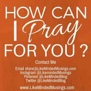 How Can I Pray For You Like Minded Musings