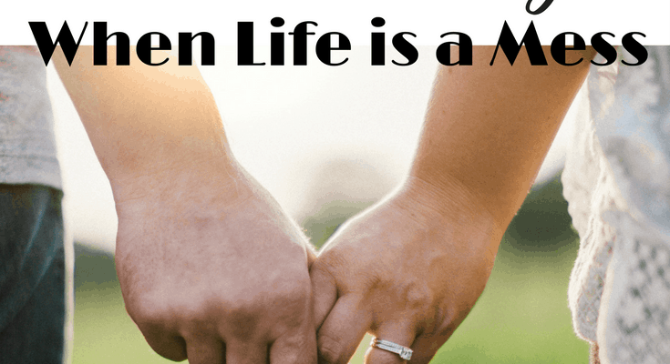 How Can We Be Intentional in Marriage When Life is a Mess?
