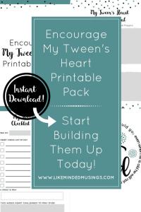 My Tween's Heart Printables Pack