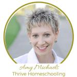 Amy Michaels Thrive Homeschooling