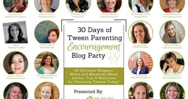 Post Roundup and FREE e-book! 30 Days of Tween Parenting Encouragement Blog Party!