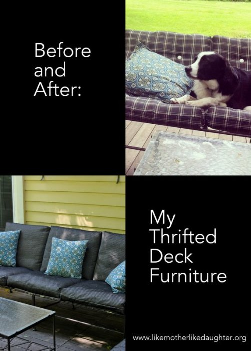 thrifted deck furniture -- recover with Sunbrella! ~ Like Mother, Like Daughter
