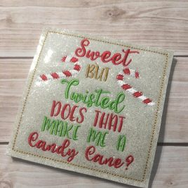 ITH Coaster – Sweet but Twisted, does that make me a candy cane? 4×4 – Embroidery Design – DIGITAL Embroidery DESIGN